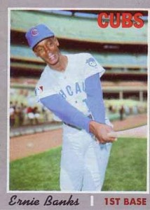 Ernie Banks 1970